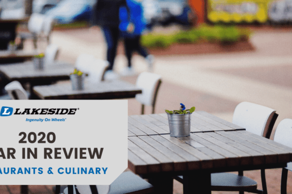 2020 Year in Review: Restaurants and Culinary