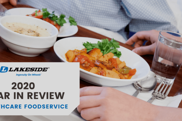 2020 Year in Review: Healthcare Foodservice