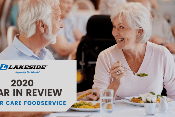 2020 Year in Review: Senior Care Foodservice