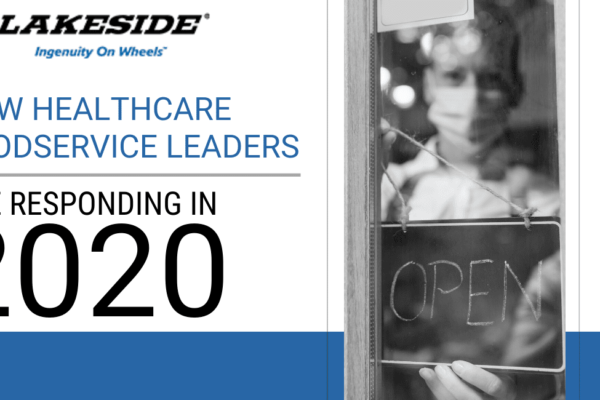 How Healthcare Foodservice Leaders Are Responding in 2020