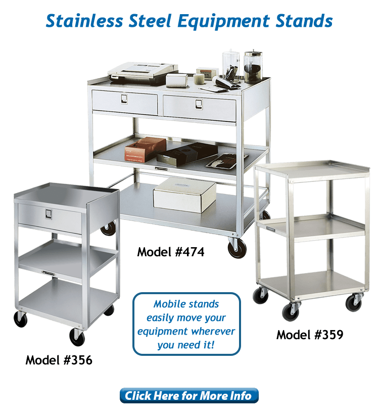 Lakeside Healthcare stainless steel equipment stands, models 474, 356 and 359.